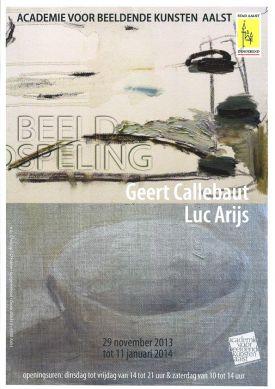Tentoonstelling / Beeld Speling / Geert Callabaut / Luc Arijs