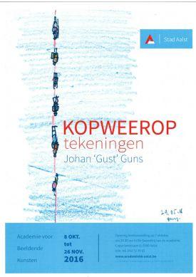 Tentoonstelling / Kopweerop / Johan 'Gust' Guns