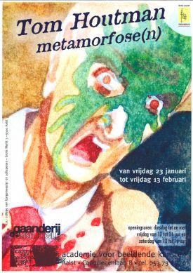 Tentoonstelling / Tom Houtman / Metamorfose(n)