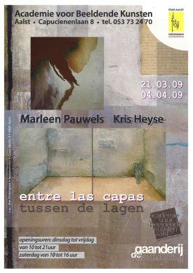Tentoonstelling / Ente Las Capas / Marleen Pauwels / Kris Heyse